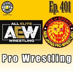 Episode 401 - Pro Wrestling
