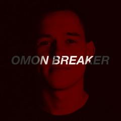 VESELKA PODCAST 009 | Omon Breaker