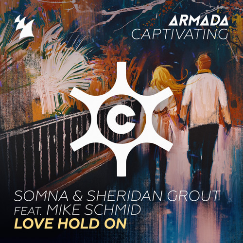 Somna & Sheridan Grout feat. Mike Schmid - Love Hold On