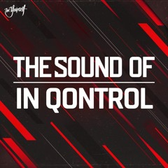 The Sound of In Qontrol   An Ode To In Qontrol