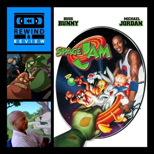 Rewind & Review Ep 64 - Space Jam (1996)