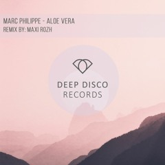 Marc Philippe - Aloe Vera (Original Mix)