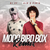 Download Modo Bird Box (Remix) Mp3