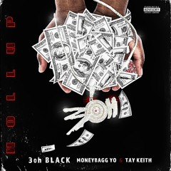 3oh Black - Hollup (ft. Moneybagg Yo & Tay Keith)