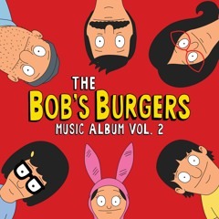 Bob's Burgers, Eugene Mirman, and Chris Maxwell - Sexy Little Tiger