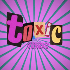 toxic - thibskata