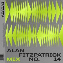 AIAIAI Mix 014 - Alan Fitzpatrick