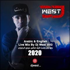 Arabic & English Live Mix By Dj West Vol.3 - دي جي وست لايف مكس 2020
