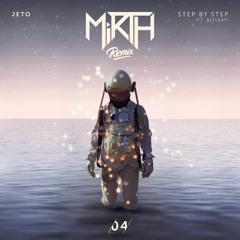 Jeto - Step By Step (feat. Slyleaf) (Mirth Remix)