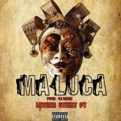 Steiny..Maluca....Prod By V3 Music.