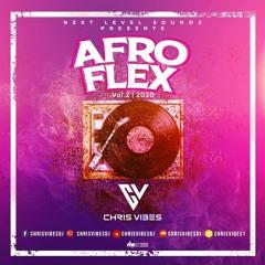 @CHRISVIBESDJ - AFROFLEX 2