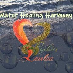 Water Healing Harmony