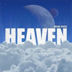 Rob Vice - Heaven (Radio Edit)