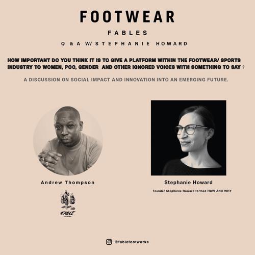 Footwear Fables W/ Stephanie Howard