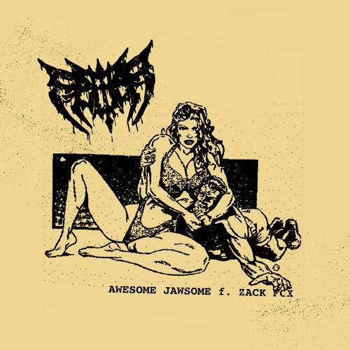 Awesome Jawsome f. Zack Fox [prod. Archibald Slim]