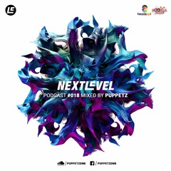 Next Level Podcast 018 mixed by PUPPETZ