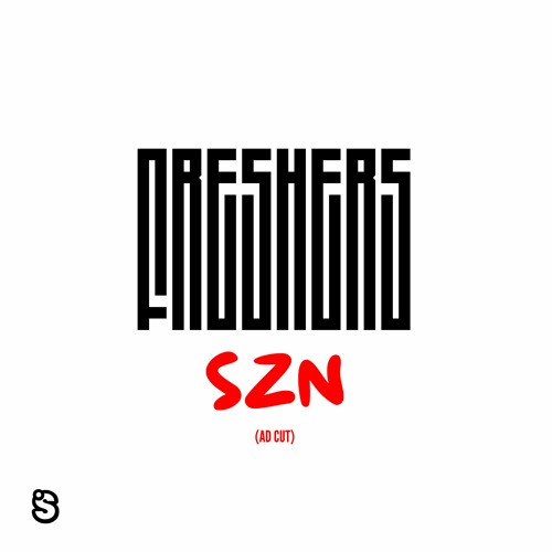 Freshers' SZN (Ad Cut by Dj Stooch)
