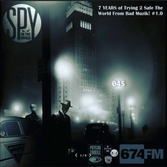 SpyInTheHouse 674.fm Podcast 045 28062021 [7 Years Of SITH Vol. 1.0]