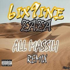 6ix9ine - ZAZA (All Massih Remix) [EXCLUSIVE DYS]