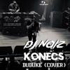 Download DJ Noiz & Konecs - Duduke [Cover] Mp3