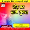 Download Tor Bar Lali Lugra Mp3