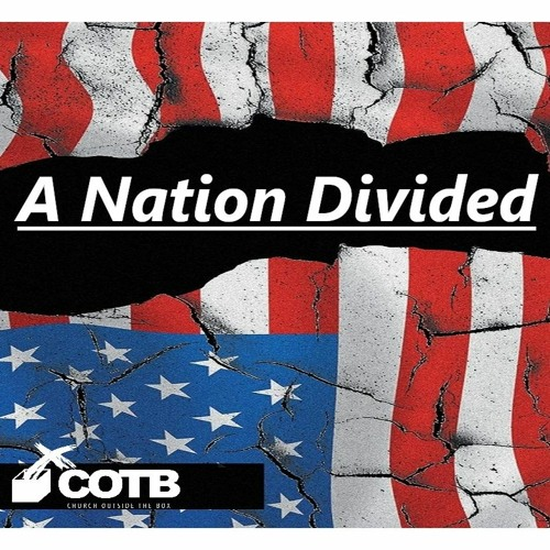 A Nation Divided (See Description for Video Link)