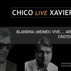 CHICO LIVE XAVIER - 097 - Blandina (Meimei)Vive
