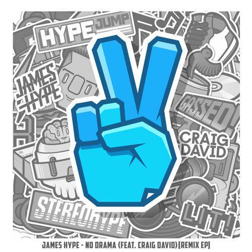 No Drama (feat  Craig David) [James Hype VIP Mix Extended