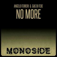 Angelo Ferreri & Gas Di Fede - NO MORE // MS149
