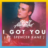 I Got You (feat. Spencer Kane)