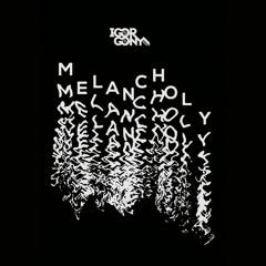 Igor Gonya - Melancholy