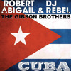 Cuba (feat. Gibson Brothers)