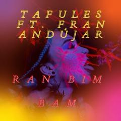 Ran Bim Bam ft. Fran Andújar