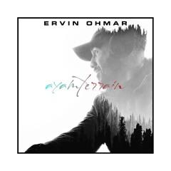 ERVIN OHMAR - Ayamterrain Debut