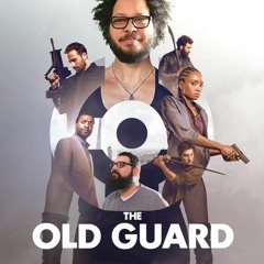 45: The Old Guard