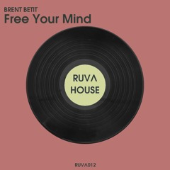 Brent Betit - Free Your Mind (Extended Mix)