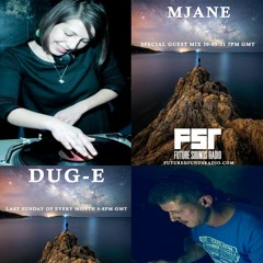 Dug - E FSR Show May 2021 With Special Guest Mix From MJANE 30 - 05 - 21