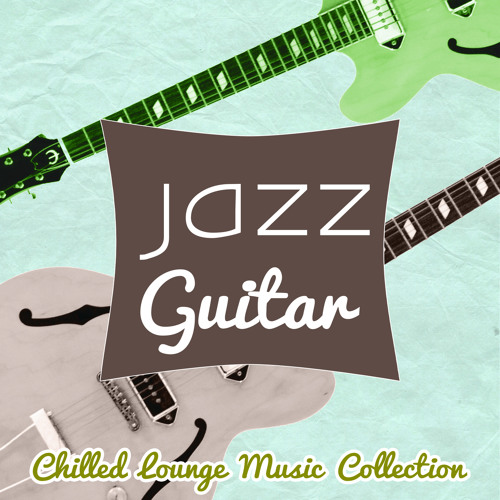 Restaurant Music (Jazz Guitar)