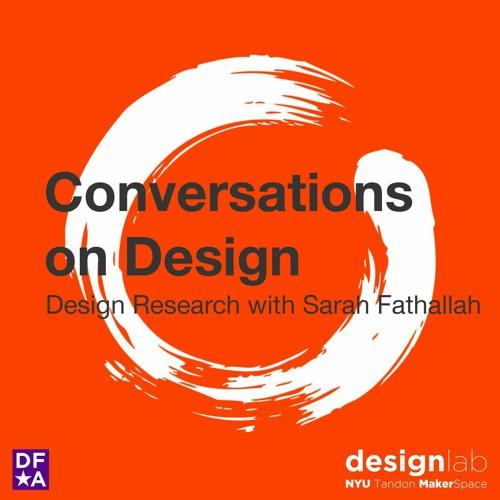 Design Research with Sarah Fathallah