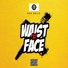 NGB - Waist N Face