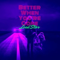 Better When You`re Gone - Leed Star (Official Audio)