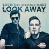 Darude feat. Sebastian Rejman - Look Away