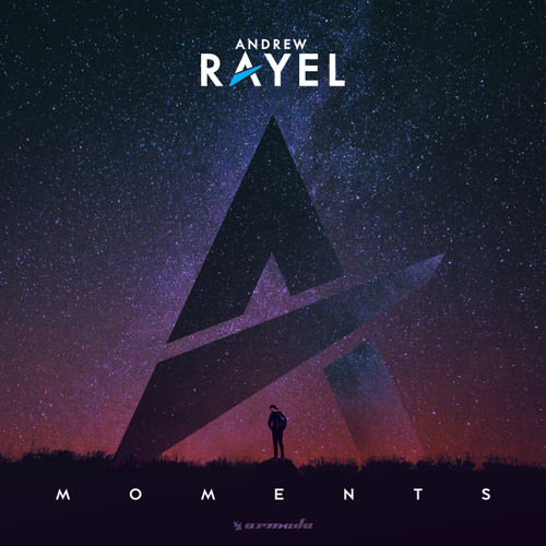 Andrew Rayel - Back To The Moment
