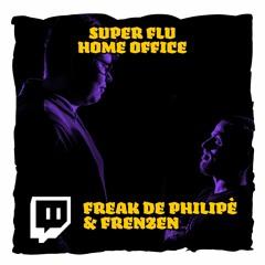 Freak De Philipè B2B Frenzen @Home Office Von Super Flu 04.06.2021
