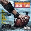 My Ballz (The Longest Yard Soundtrack (Explicit))