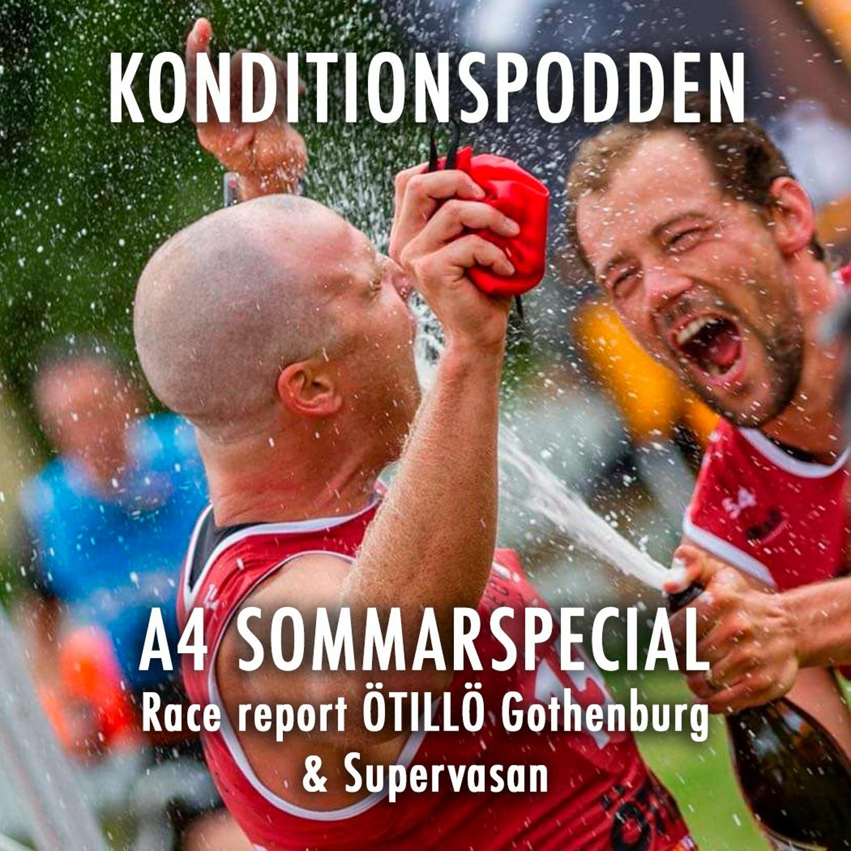 A4 Sommarspecial - Race report ÖTILLÖ Gothenburg & Supervasan