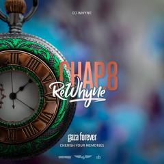 Dj Whyne - ReWhyne Chap.8 : Gaza Forever