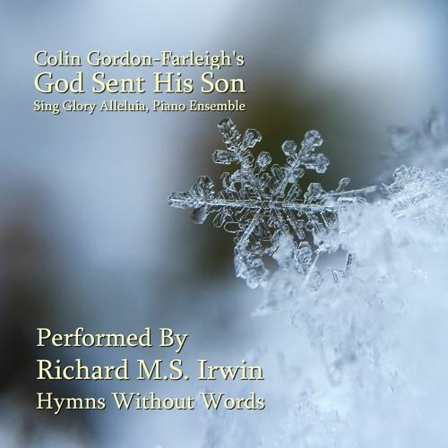 God Sent His Son (Sing Glory Alleluia) - Piano Ensemble