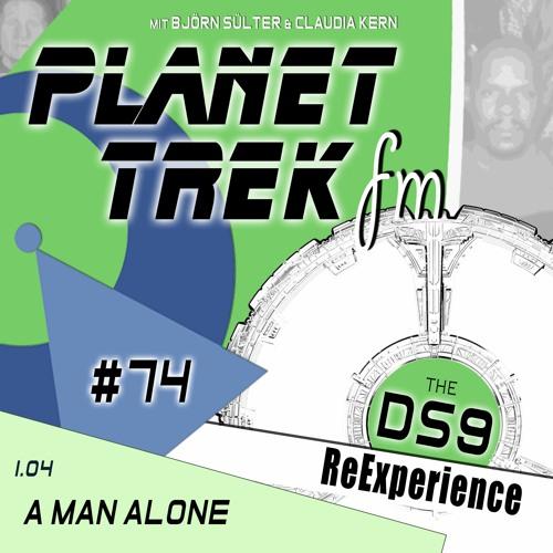 Planet Trek fm #074: DS9-ReExperience 1.04: Murder-Mistery, Morn & Metaebene
