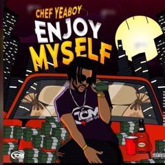 Chef Yeaboy-Enjoy myself